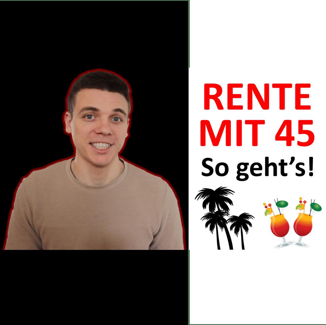 You are currently viewing Rente mit 45 – So geht's! Frührente mithilfe von Aktien, Finanzplan & Frugalismus