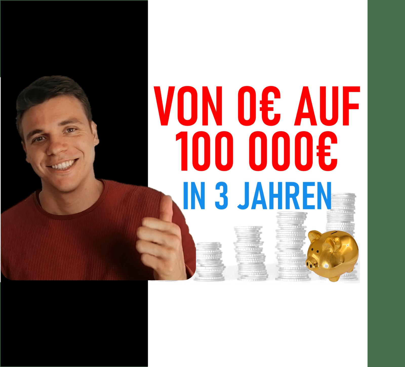 """You are currently viewing Geld investieren: Meilenstein! Von """"0"""" auf 100 000€ in 3 Jahren durch Frugalismus"""