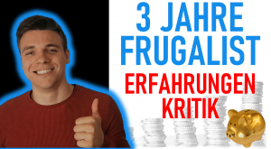 3 Jahre Grugalismus Erfahrungen und Kritik an Frugalismus